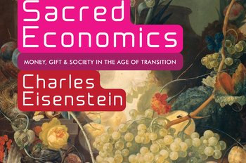 Gift: Sacred Economics ebook